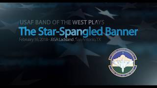 The United States National Anthem 34 The Star Spangled Banner 34 Usaf Band Of The West