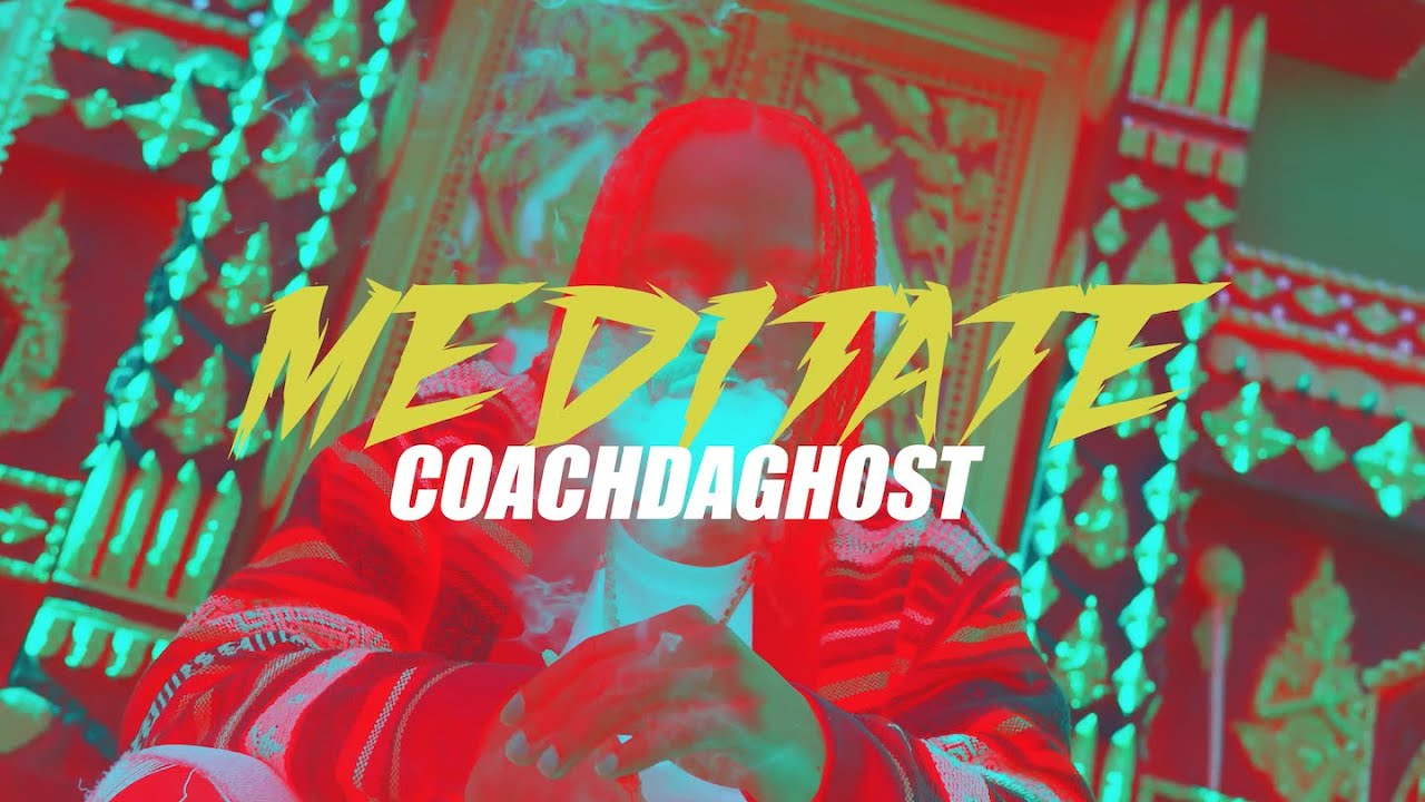 CoachDaGhost – Meditate (prod. by Yozora)