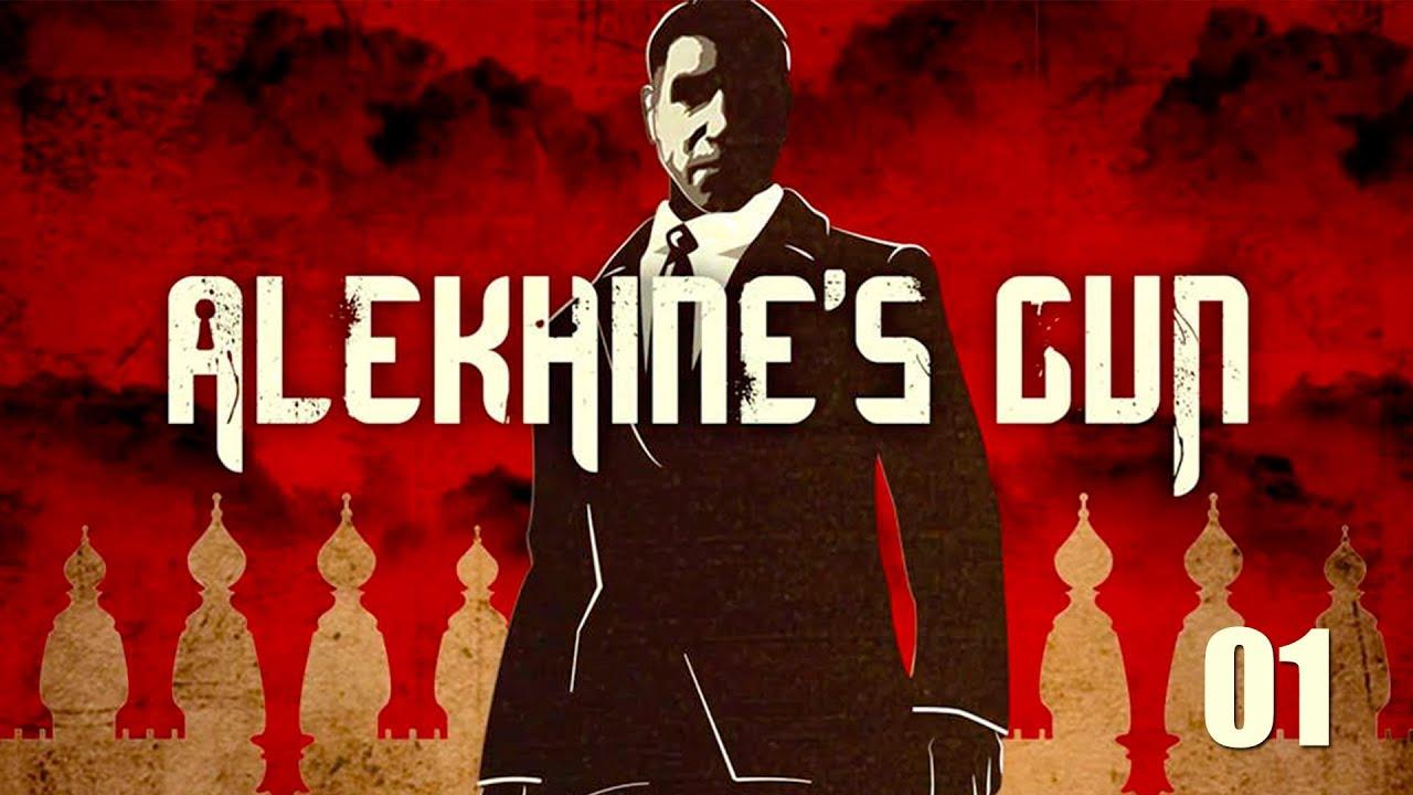 Alekhine s gun 2016 прохождение