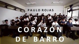 Paulo Rojas - Corazón de barro (Dir: @PascalKrumm)