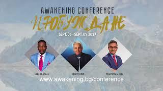 Awakening Conference 2017 - Benny Hinn and Ulbert Angel