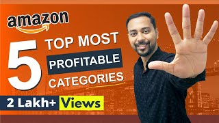 (2019) Top 5 PROFITABLE & Best Selling Amazon Categories 🔥 (BIG PROFITS) 🔥 INDIA thumbnail