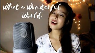 WHAT A WONDERFUL WORLD (Female Cover) - by Apple Crisol