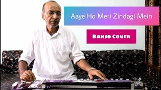 Aaye Ho Meri Zindagi Mein Banjo Cover Ustad Yusuf Darbar