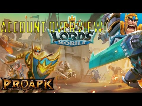 Lords Mobile: Account Overview   This Game Is Addicting!
