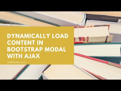 Dynamically load content in Bootstrap Modal with AJAX