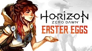 Horizon Zero Dawn Easter Eggs