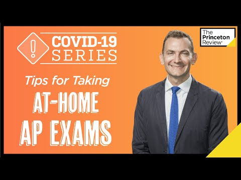 tips-for-taking-at-home-ap-exams-|-covid-19-series-|-the-princeton-review
