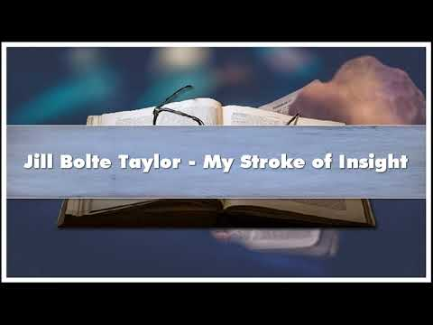 Jill Bolte Taylor - My Stroke of Insight Audiobook