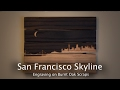 Burnt Wood Design, San Fran Skyline - CNC Project 79