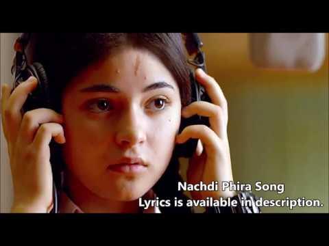 Nachdi Phira   Secret Superstar   Aamir Khan   Zaira Wasim   Amit Trivedi   Meghna Mishra   Kausar