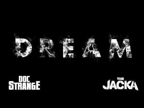 The Jacka - DREAM Featuring Doc Strange