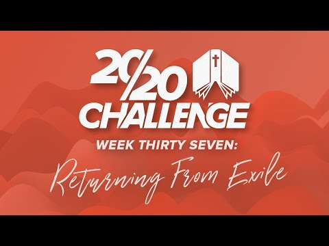 Return from Exile & The Book of Esther | 2020 Bible Reading Podcast