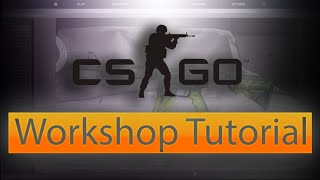 Cs:go How To Use Workshop Workbench Tutorial
