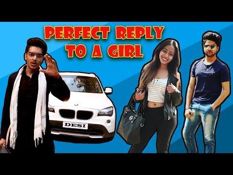 PERFECT REPLY TO A GIRL || DESI || Rachit Rojha
