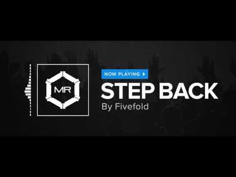 Fivefold - Step Back [HD]