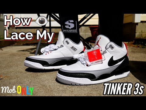 low priced f08d5 41fd8 How I Lace My Air Jordan Tinker 3s 4k Ultra HD On Foot Review