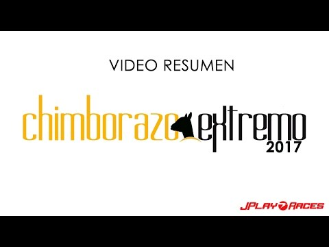 Chimborazo Extremo 2017 Video de Control
