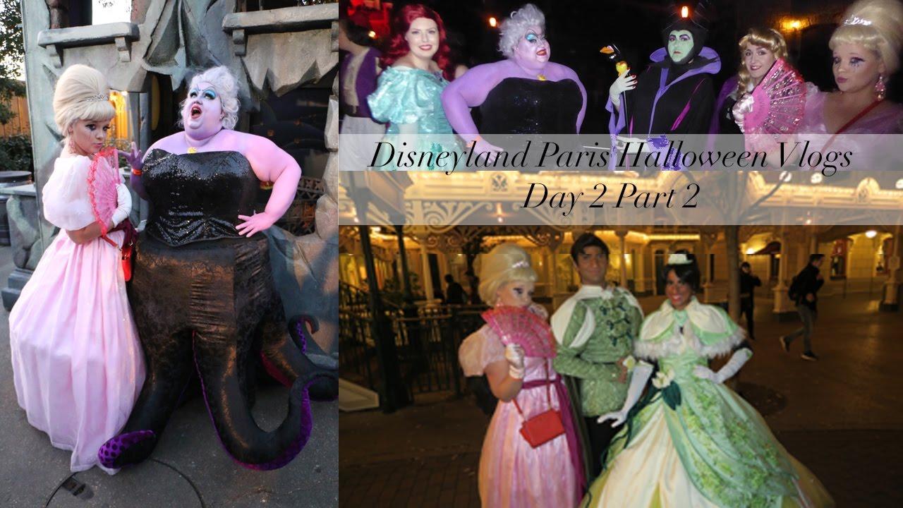 disneyland paris halloween soiree vlogs day 2 part 2 villains take over halloween soiree youtube