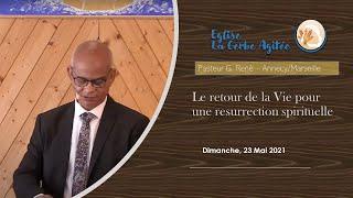 2021-0523 Le retour de la Vie pour une Résurrection spirituelle | Fr. René