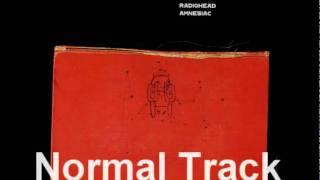 Radiohead - Like Spinning Plates (Normal/Forwards)