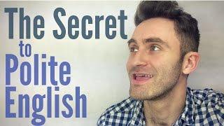 The Secret to Polite English