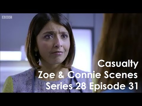 Casualty Zoe & Connie Scenes - Series 28 Episode 31 - Connies First Episode