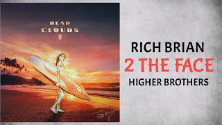 Rich Brian Higher Brothers 2 The Face Audio.mp3