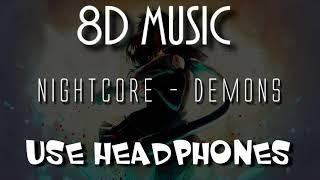 [8D Audio] Nightcore - Demons (By Imagine Dragons)