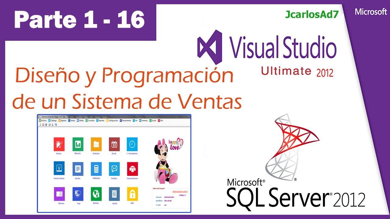 Sistema de Ventas en Visual Studio 2010 y SqlServer 2008 (1-16 ...