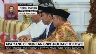 Apa yang Diinginkan GNPF - MUI dari Presiden Jokowi ?