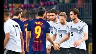 Barcelona vs Germany 2018 | Full Match | PES 2018 Gameplay HD