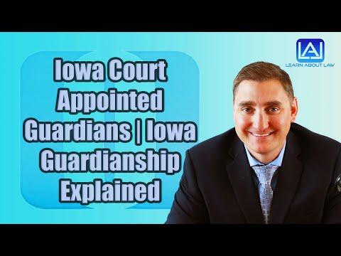 iowa-court-appointed-guardians- -iowa-guardianship-explained