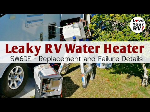 Replacing My Leaking Suburban SW6DE RV Water Heater