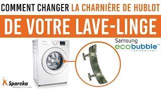 Comment changer la charnière de hublot de votre lave linge Samsung Eco Bubble ?