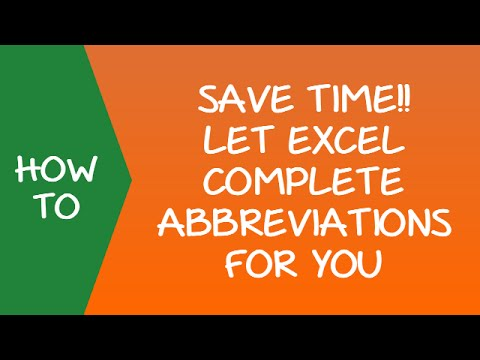 Save Time Let Excel Complete Abbreviations For You