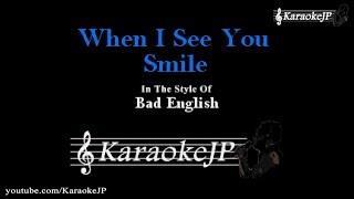 When I See You Smile (Karaoke) - Bad English