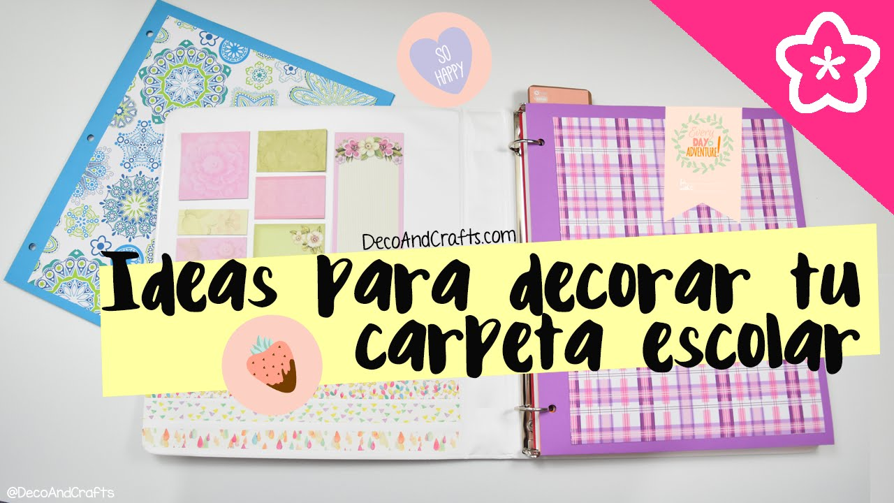 Decora tu carpeta escolar de argollas backtoschool decoandcrafts youtube - Como hacer una agenda escolar ...