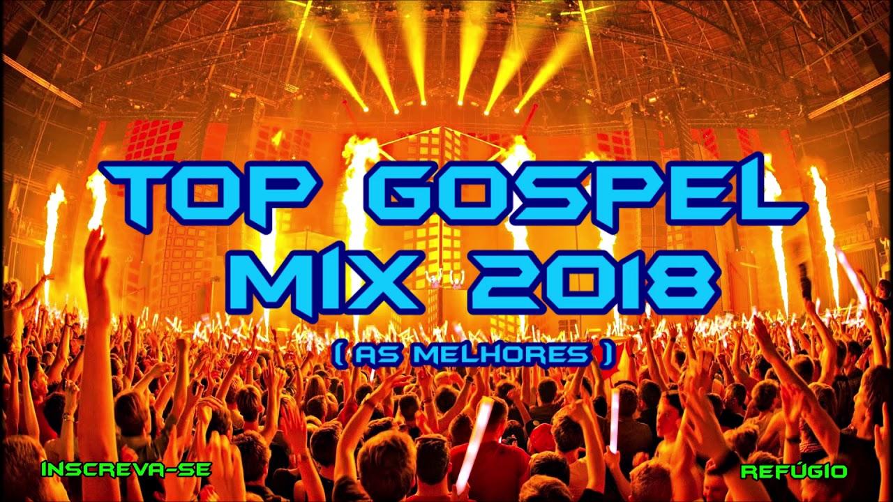 ????Top Gospel Mix 2018 ◾ As Melhores ◾Balada Gospel