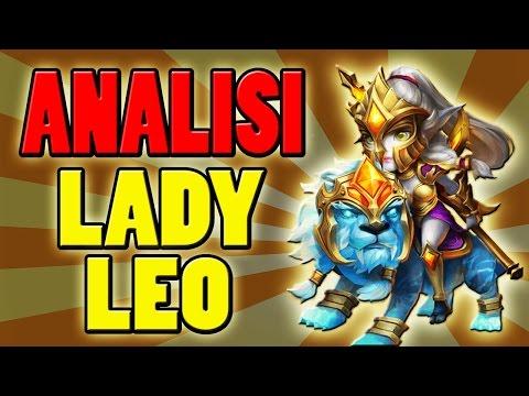 TUTTO SU LADY LEO   Analisi Dell'Eroe #20 - Castle Clash ITA