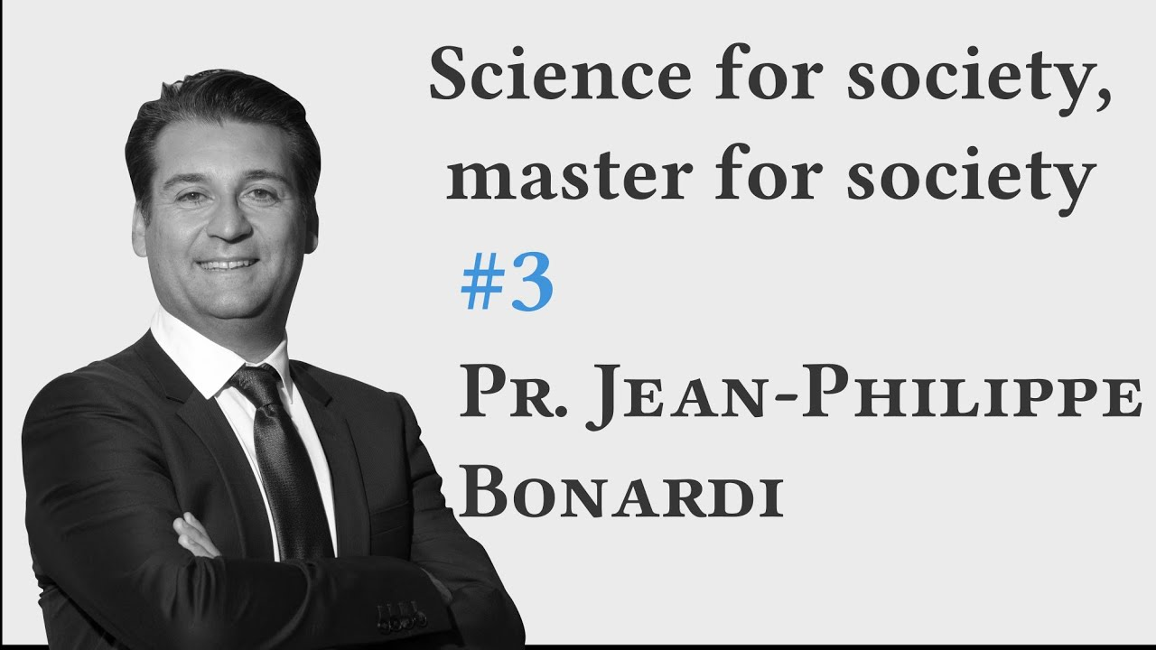 Jean-Philippe Bonardi: How to contribute to the world with scientific research?  [podcast 3]