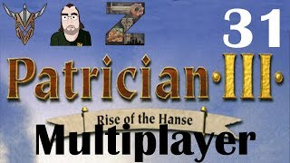 The Patrician III | Multiplayer | 31