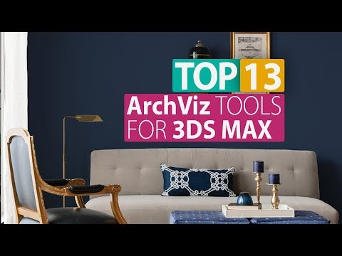 TOP 13 Must-Have ArchViz Plugins and Scripts for 3ds Max