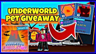 UNDERWORLD LEGENDARY PET GIVEAWAY ON BUBBLE GUM SIMULATOR UPDATE 32 NEW WORLD, EGGS, PETS, ROBLOX