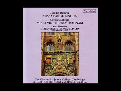 Missa Vidi Turbam Magnam (Allegri) - The Choir of St.John's College, Cambridge