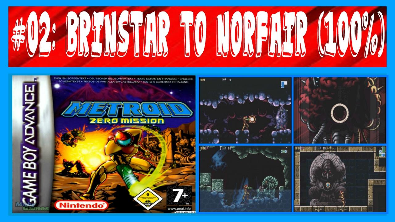 Metroid Zero Mission 02 Brinstar Norfair A 100