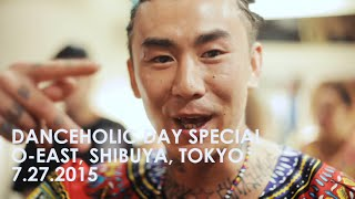 ANARCHY / The ANARCHY Files (Ep.5) : 2015.7.27 DANCE HOLIC DAY SPECIAL at Shibuya O-EAST TOKYO