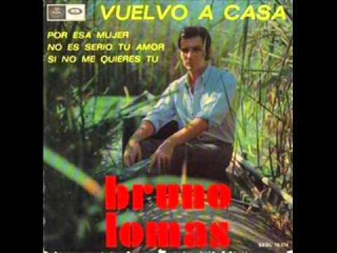 Bruno Lomas - No es serio tu amor