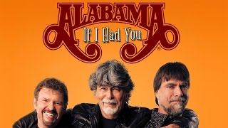 Alabama & Randy Owen - If I Had You (SR)