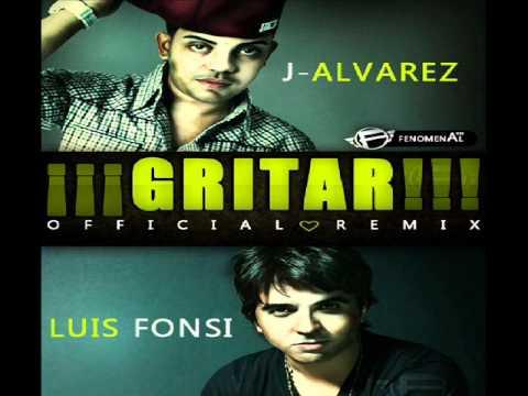 Luis Fonsi Ft J Alvarez  Gritar  Urban Remix